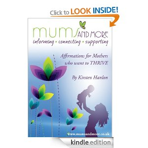 Affirmations for Mothers Who Want to Thrive from www.mumsandmore.co.uk