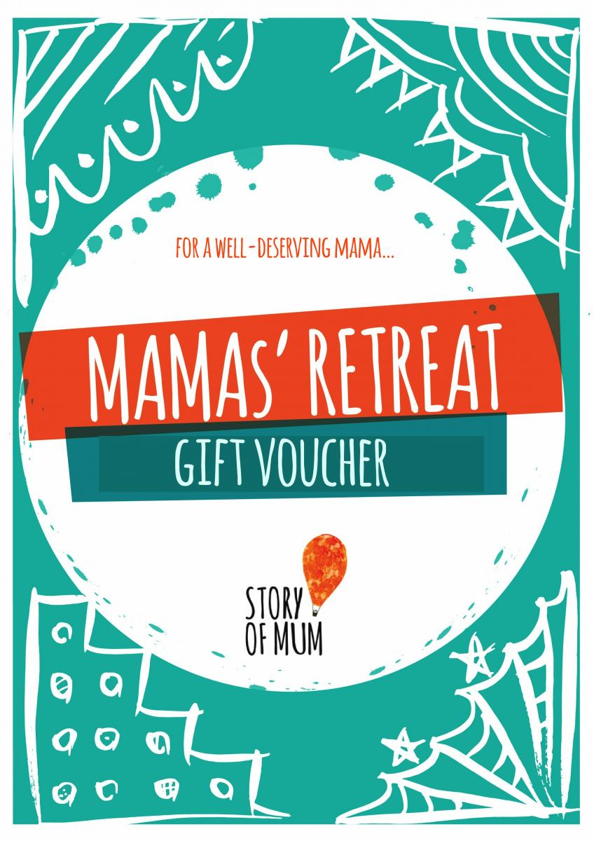 Get a gift voucher to join a Mamas' Retreat for Story of Mum