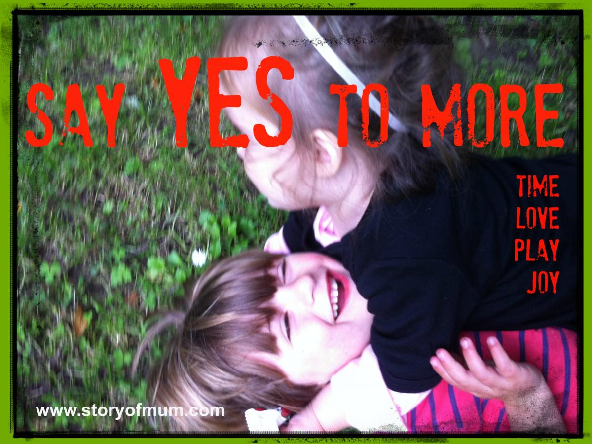 Say Yes to More: Story of Mum