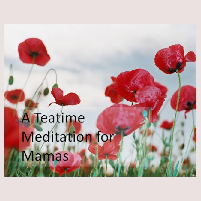 Glitterbug99's Unlikely Meditation for Mamas