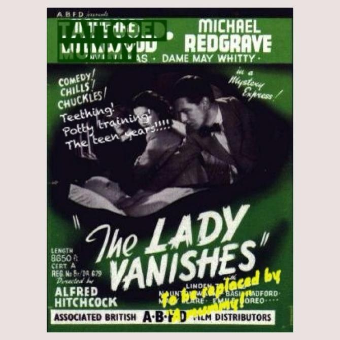 The lady vanishes....to be replaced by a mummy!