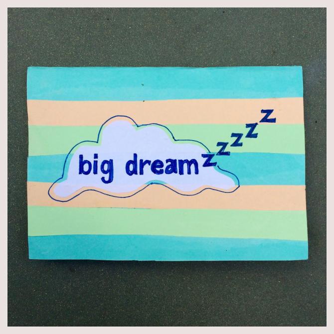 Big Dreamzzzzz