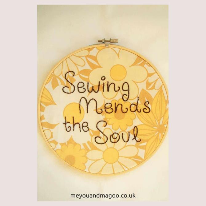 Sewing Mends The Soul hand sewn onto vintage fabric