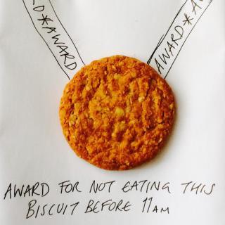 Award for not eating this biscuit before 11am