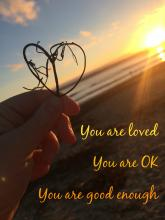 You are loved. You are OK. You are good enough. Coaching for mums, coaching for women, life support for mamas, with Story of Mum.