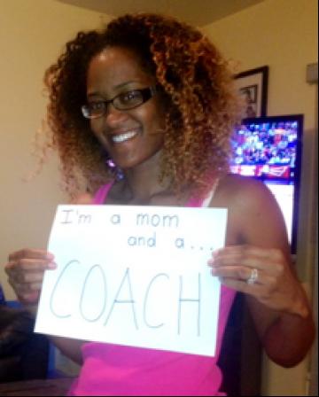 I'm a M.O.M. and a... Coach