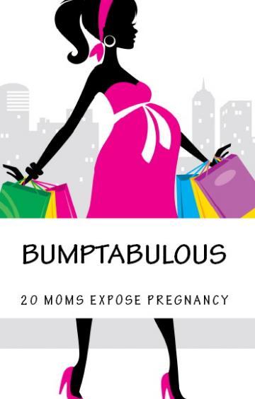 My Bumptabulous Story